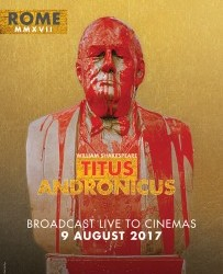 Wednesday 9th August RSC Live: Titus Andronicus