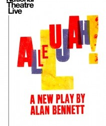 Thursday 1st November - NT Live: Allelujah (15)