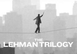 Thursday 19th September - NT Live: The Lehman Trilogy (Encore)