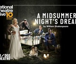 Thursday 17th October - NT Live: A Midsummer Night's Dream